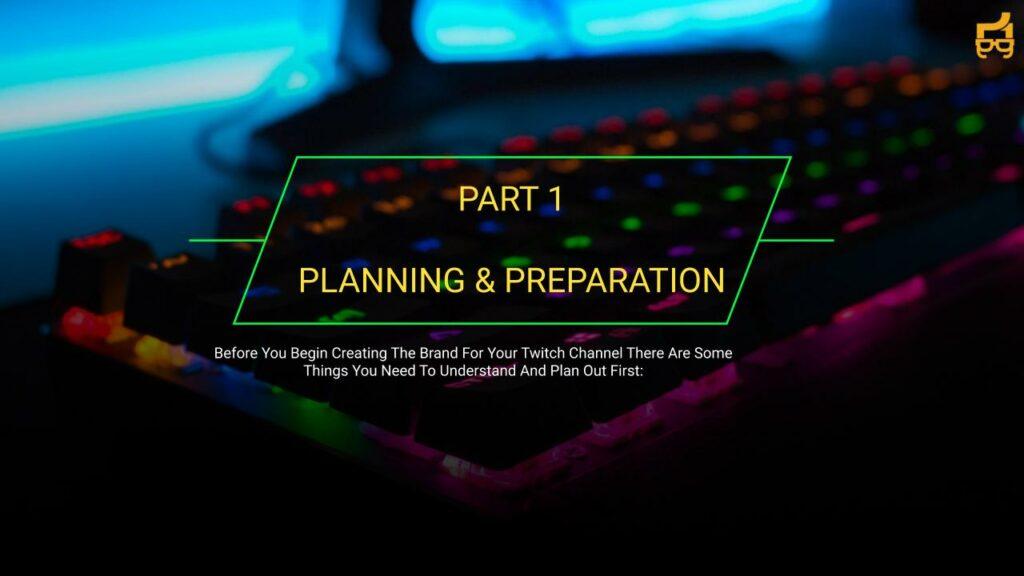 Planning your live stream branding